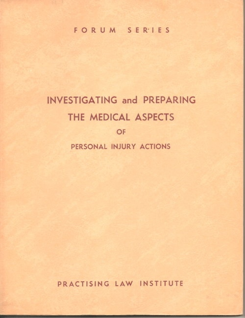 Image for Investigating And Preparing The Medical Aspects Of Personal Injury Actions