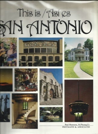 Image for This Is / Asi Es San Antonio, The Official Book Of The City Of San Antonio