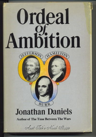 Image for Ordeal Of Ambition;  Jefferson, Hamilton, Burr