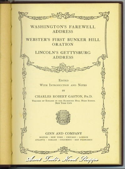 Image for Washington's Farewell Address; Webster's First Bunker Hill Oration; Lincoln's Gettysburg Address