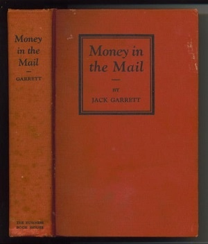 Image for Money In The Mail, Or How To Get More From The Day's Dictation