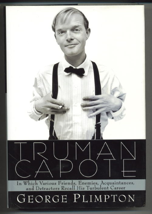 Image for Truman Capote: In Which Various Friends, Enemies, Acquaintances And Detractors Recall His Turbulent Career