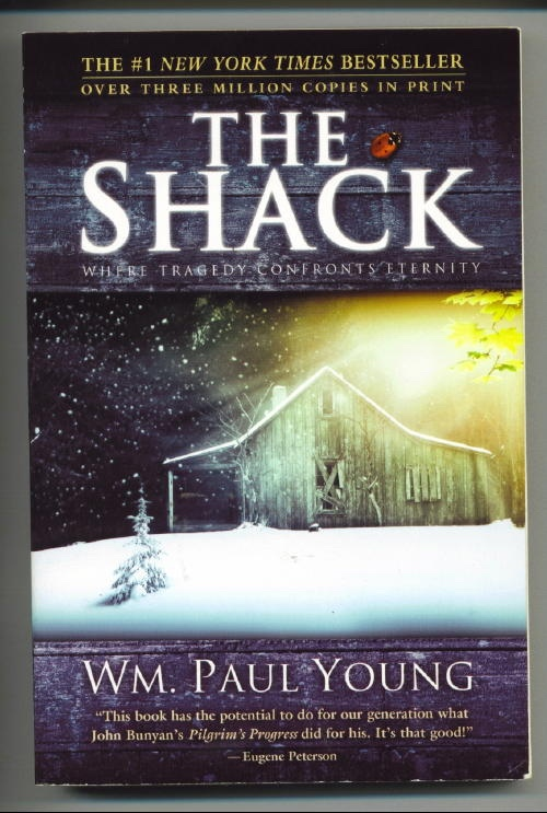 Image for The Shack, Where Tragedy Confronts Eternity