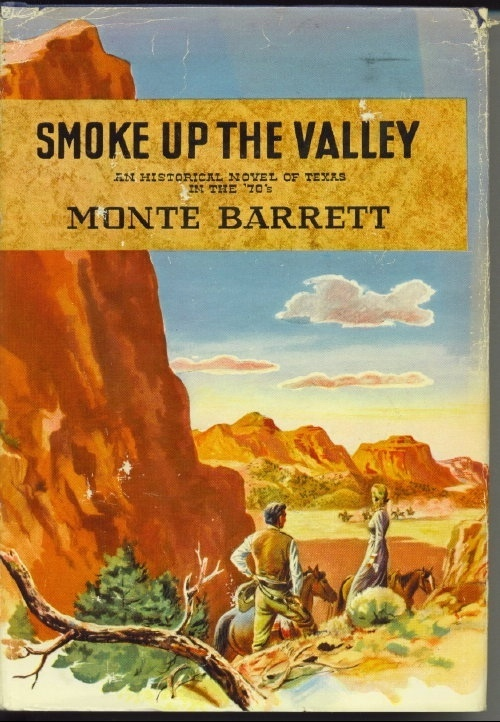 Image for Smoke Up The Valley An Historical Novel of Texas in the '70's