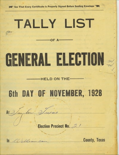 Image for Tally List Of A General Election Held On The 6th Day Of November 1928 Taylor, Texas