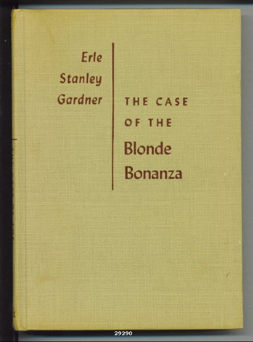 Image for The Case Of The Blonde (blond) Bonanza - A Perry Mason Mystery