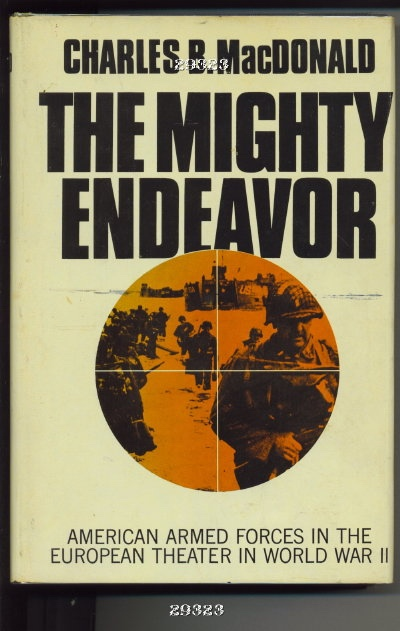 Image for The Mighty Endeavor American Armed Forces in the European Theater in World War II