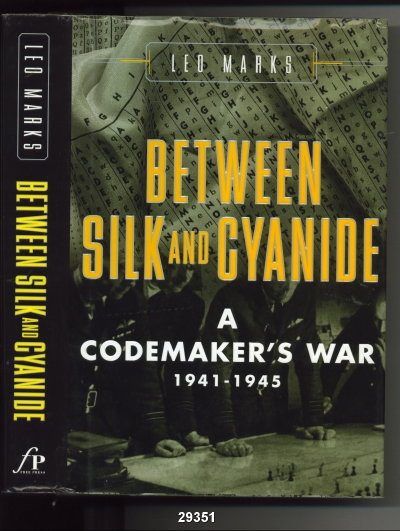 Image for Between Silk And Cyanide: A Codemaker's War, 1941-1945