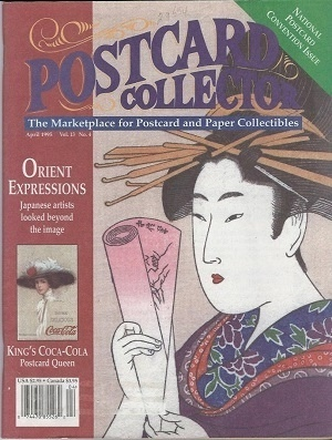 Image for Postcard Collector Magazine, Vol. 13, No. 4, April 1995 The Marketplace for Postcard and Paper Collectibles