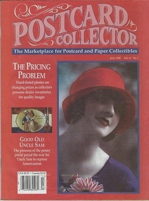 Image for Postcard Collector Magazine, Vol. 13, No. 7: July 1995 The Marketplace for Postcard and Paper Collectibles