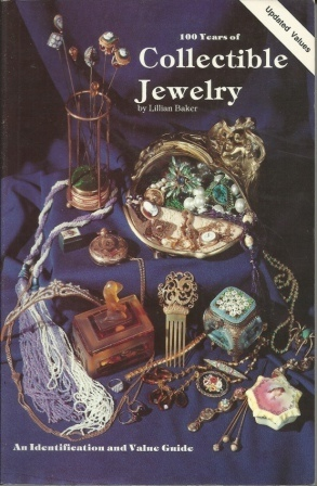 Image for 100 Years Of Collectible Jewelry An Identification and Value Guide