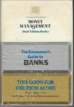 Image for The Consumer's Guide To Banks / Too Good For The Rich Alone