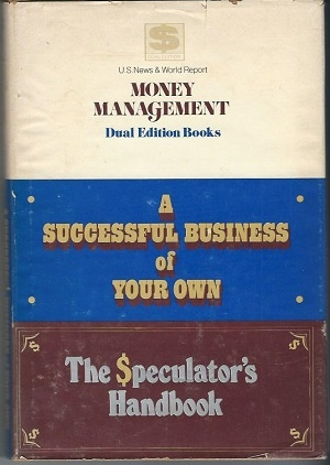 Image for A Successful Business Of Your Own / The Speculator's Handbook
