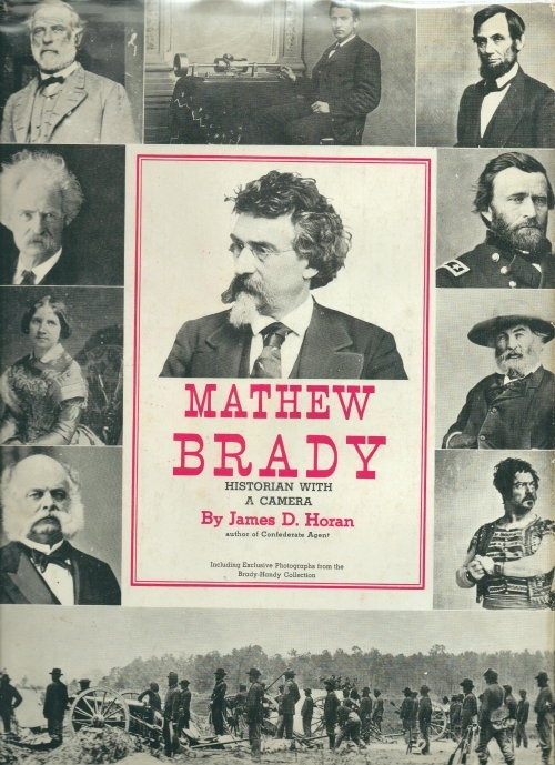 Image for Mathew Brady Historian with a Camera