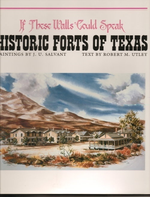 Image for If These Walls Could Speak: Historic Forts Of Texas
