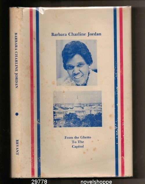 Image for Barbara Charline Jordan From the Ghetto to the Capitol