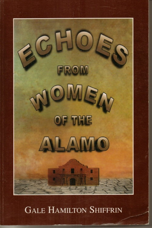 Image for Echoes From Women Of The Alamo