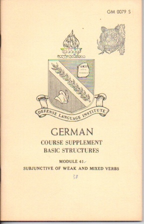 Image for German: Course Supplement Basic Structures, Module 41, Subjunctive Of Weak And Mixed Verbs