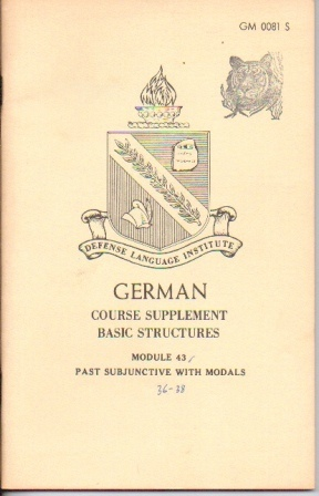 Image for German: Course Supplement Basic Structures, Module 43, Past Subjunctive With Modals