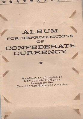 Image for Confederate Money Album, Album For Reproductions Of Confederate Currency