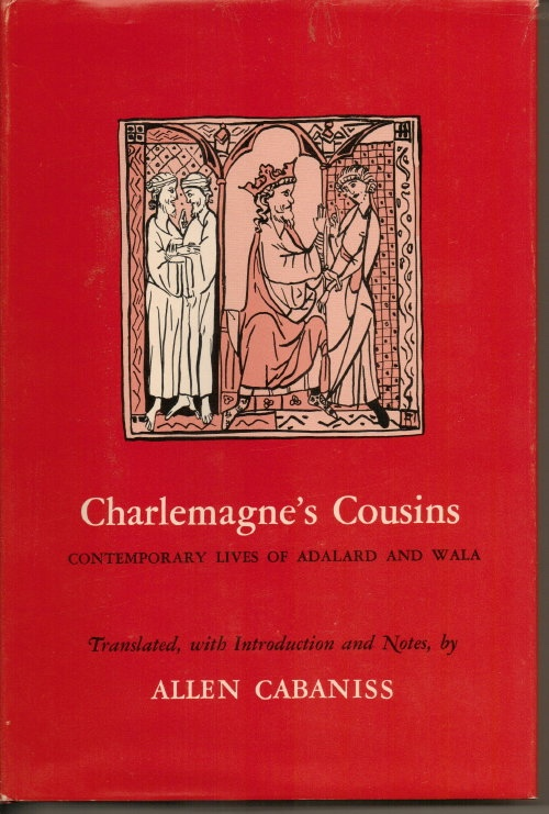 Image for Charlemagne's Cousins Contemporary Lives of Adalard and Wala