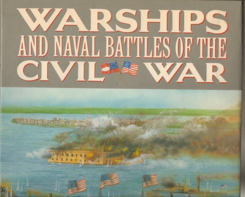 Image for Warships And Naval Battles Of The Civil War