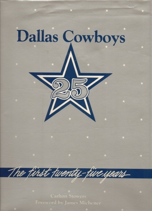 Image for Dallas Cowboys The First Twenty-Five Years