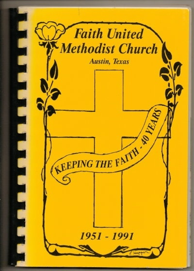 Image for Keeping The Faith - 40 Years: Austin, Texas 1951-1991 Cookbook