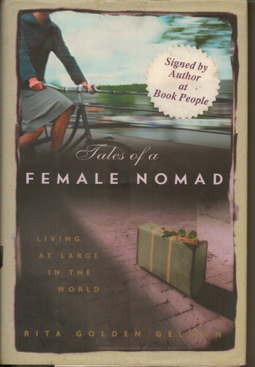 Image for Tales Of A Female Nomad, Living At Large In The World