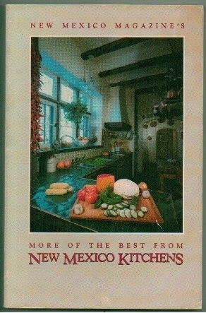 Image for More of the Best From New Mexico Kitchens
