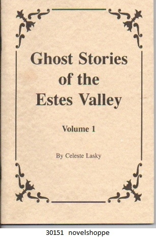 Image for Ghost Stories Of The Estes Valley, Vol.1
