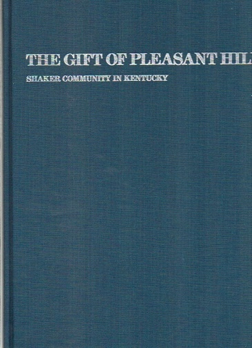 Image for The Gift of Pleasant Hill Shaker Community in Kentucky