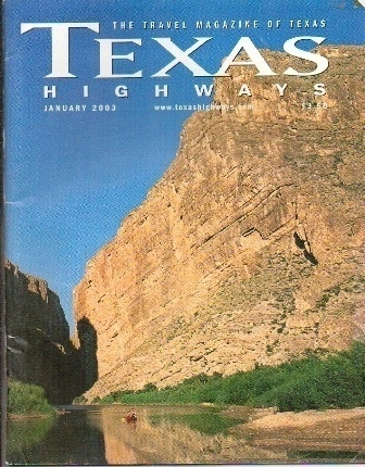 Image for Texas Highways Magazine The Official Texas State Travel Magazine February 2003
