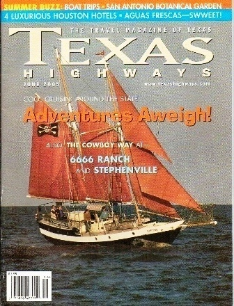 Image for Texas Highways Magazine The Official Texas State Travel Magazine June 2005
