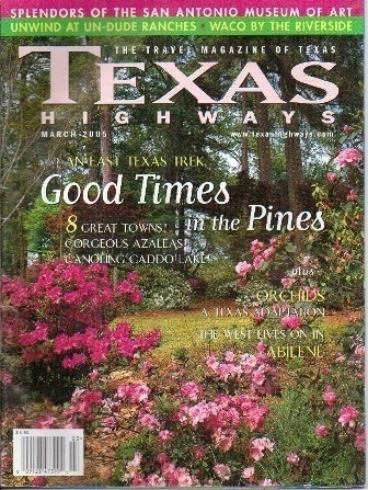 Image for Texas Highways Magazine The Official Texas State Travel Magazine March 2005