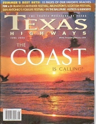 Image for Texas Highways Magazine The Official Texas State Travel Magazine June 2006