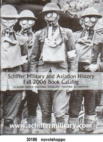 Image for Schiffer Military And Aviation History: Fall 2006 Book Catalog [aviation, Armor, Militaria, Modeling, Maritime, Automotive]