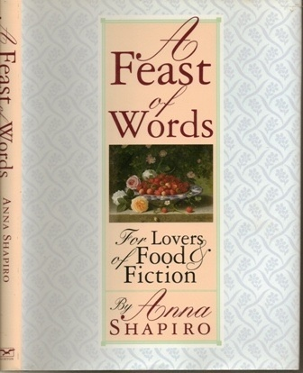 Image for A Feast of Words  For Lovers of Food and Fiction