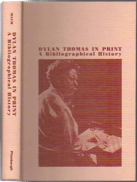Image for Dylan Thomas in Print  A Bibliographical History