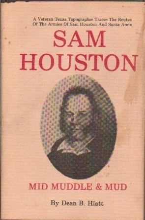Image for Sam Houston  Mid Muddle and Mud