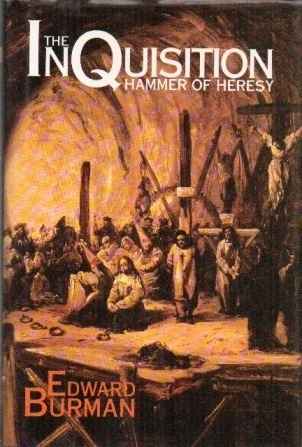 Image for The Inquisition The Hammer of Heresy