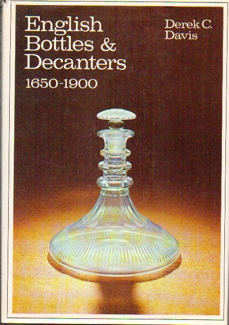 Image for English Bottles And Decanters, 1650-1900