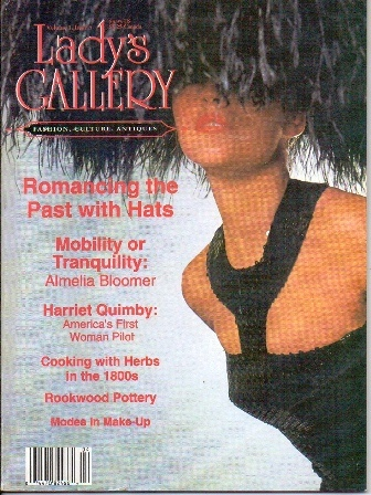 Image for Lady's Gallery Magazine, April / May 1994, Volume I Issue 5 Fashion, Culture, Antiques: a Repository of Victorian Fashion and Pleasure to 20th-Century Elegance