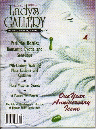 Image for Lady's Gallery Magazine, Volume II, Issue 1, August / September 1994 Fashion, Culture, Antiques: a Repository of Victorian Fashion and Pleasure to 20th-Century Elegance