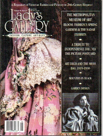 Image for Lady's Gallery Magazine, Volume II, Issue 5, June / July 1995 Fashion, Culture, Antiques: a Repository of Victorian Fashion and Pleasure to 20th-Century Elegance