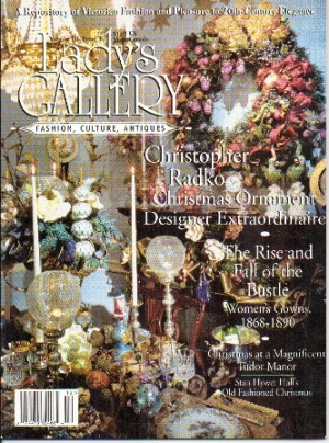 Image for Lady's Gallery Magazine, Volume III, Issue 3, December / January 1995 Fashion, Culture, Antiques: a Repository of Victorian Fashion and Pleasure to 20th-Century Elegance