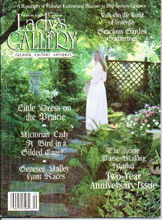Image for Lady's Gallery Magazine, Volume III, Issue 1, August / September 1995 Fashion, Culture, Antiques: a Repository of Victorian Fashion and Pleasure to 20th-Century Elegance: Two-Year Anniversary Issue