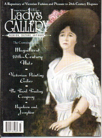 Image for Lady's Gallery Magazine, Volume III, Issue 4, March / April 1996 Fashion, Culture, Antiques: a Repository of Victorian Fashion and Pleasure to 20th-Century Elegance