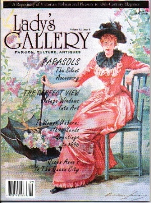 Image for Lady's Gallery Magazine, Volume III, Issue 6, September / October 1996 Fashion, Culture, Antiques: a Repository of Victorian Fashion and Pleasure to 20th-Century Elegance