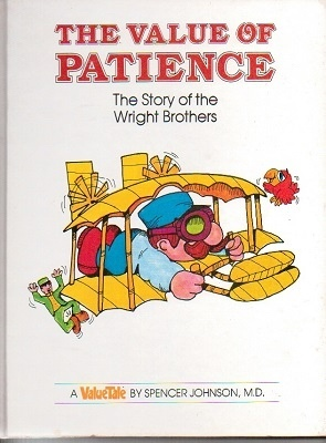 Image for The Value Of Patience, The Story Of The Wright Brothers